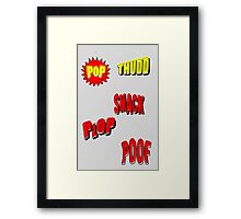 Cartoon POP THUDD PLOP SMACK POOF by Chillee Wilson Framed Print