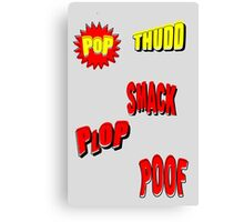 Cartoon POP THUDD PLOP SMACK POOF by Chillee Wilson Canvas Print