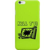 Kill TV by Chillee Wilson iPhone Case/Skin