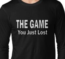 Loosing the Game. [White Text] Long Sleeve T-Shirt