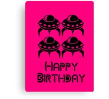 Space Invaders Happy Birthday Greeting Card by Chillee Wilson Canvas Print