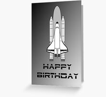 NASA Space Shuttle Happy Birthday Greeting Card by Chillee Wilson Greeting Card