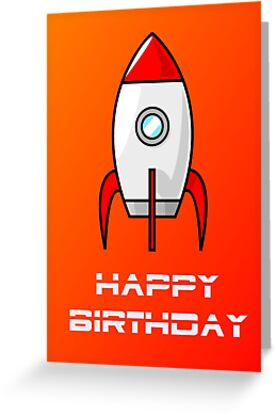 Rocket Ship Happy Birthday Greeting Card by Chillee Wilson by ChilleeWilson