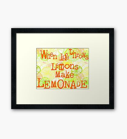 When life throws lemons... Framed Print