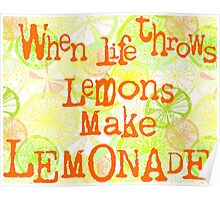 When life throws lemons... Poster