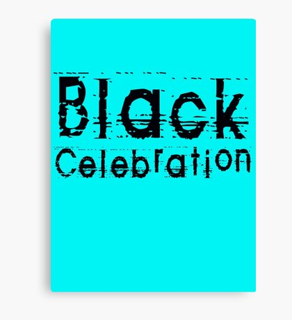 Black Celebration by Chillee Wilson Canvas Print
