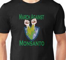 March Against Monsanto Unisex T-Shirt