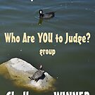 Who Are YOU to Judge? banner by ellc