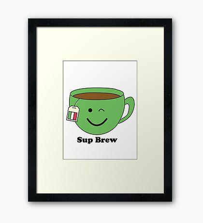 Sup Brew Framed Print