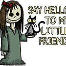 Say Hello to My Little Friend by Wislander