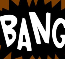 Cartoon Bang by Chillee Wilson Sticker