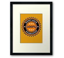 Money Back 100% Guarantee by Chillee Wilson Framed Print