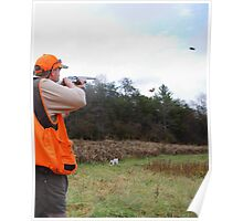 UPLAND BIRD HUNTER FIRES AT PHEASANT   Poster
