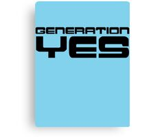 Generation Yes by Chillee Wilson Canvas Print