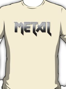 METAL by Chillee Wilson T-Shirt