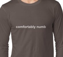 Pink Floyd - Comfortably Numb - light text Long Sleeve T-Shirt
