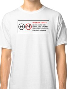 For Your Safety - No Dancing Warning  Classic T-Shirt