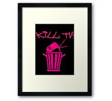 Kill TV [2] by Chillee Wilson Framed Print