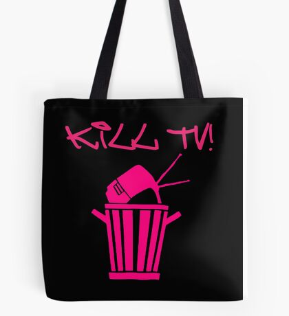 Kill TV [2] by Chillee Wilson Tote Bag