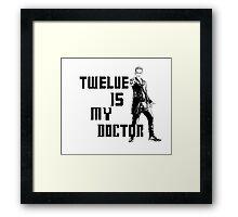 Twelve is my doctor  Framed Print