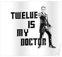 Twelve is my doctor  Poster
