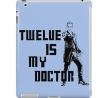 Twelve is my doctor  iPad Case/Skin