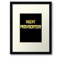 AGENT PROVOCATEUR by Chillee Wilson Framed Print