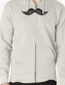 I don't shave for Sherlock Holmes Zipped Hoodie