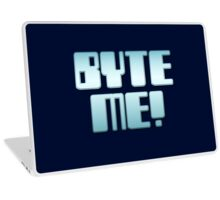 BYTE ME! by Chillee Wilson Laptop Skin