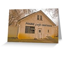 Prairie County (Montana) Court House Greeting Card