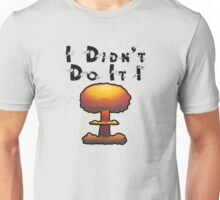 I DIDN'T DO IT by Chillee Wilson Unisex T-Shirt