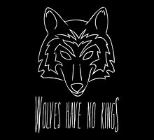 Wolves Have No Kings (Black) by SMalik