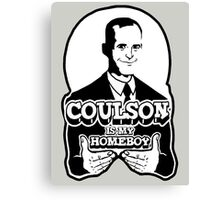 Coulson is My Homeboy Canvas Print