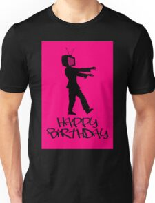Zombie TV Guy Happy Birthday Greeting Card by Chillee Wilson Unisex T-Shirt