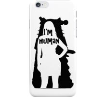 I'm human iPhone Case/Skin