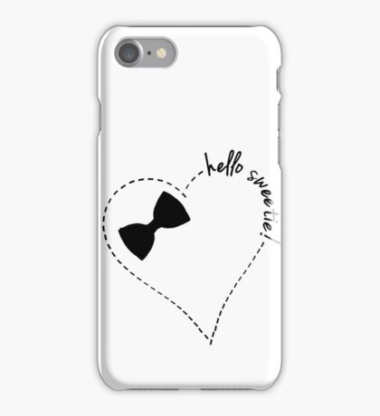 hello sweetie! iPhone Case/Skin