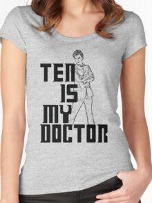 ten is my doctor Women's Fitted Scoop T-Shirt