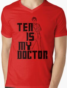 ten is my doctor Mens V-Neck T-Shirt