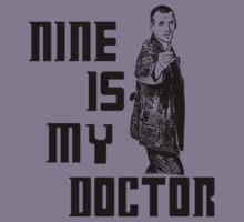 nine is my doctor Kids Tee