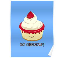 Say CheeseCake! Poster