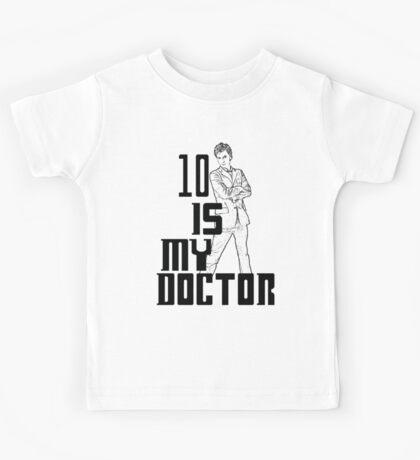 ten is my doctor Kids Tee
