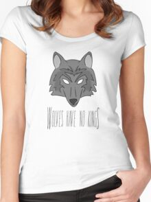 Wolves Have No Kings Women's Fitted Scoop T-Shirt