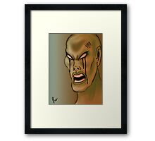 You anger me fool!  Framed Print