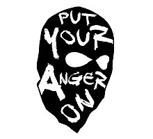 Put Your Anger On Photographic Print