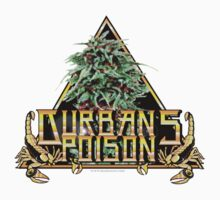 Durbans poison  by kushcoast