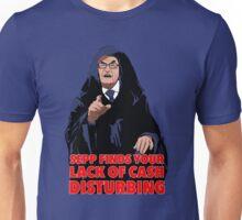 Sepp Lack of Cash Unisex T-Shirt