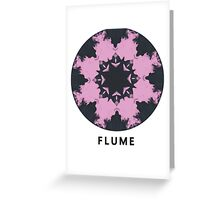FLUME Greeting Card