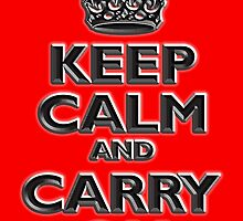Keep Calm & Carry On, Be British! UK, Britain, Blighty, Chisel on Red by TOM HILL - Designer