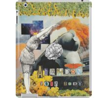 Abandon Your Body iPad Case/Skin
