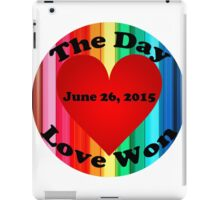 The Day Love Won iPad Case/Skin